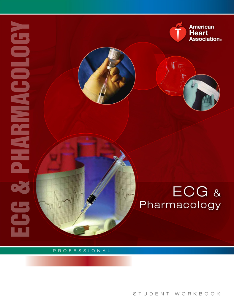 Ecg pharmacology book ksk training center aha cpr acls bls ahaecg xflitez Images